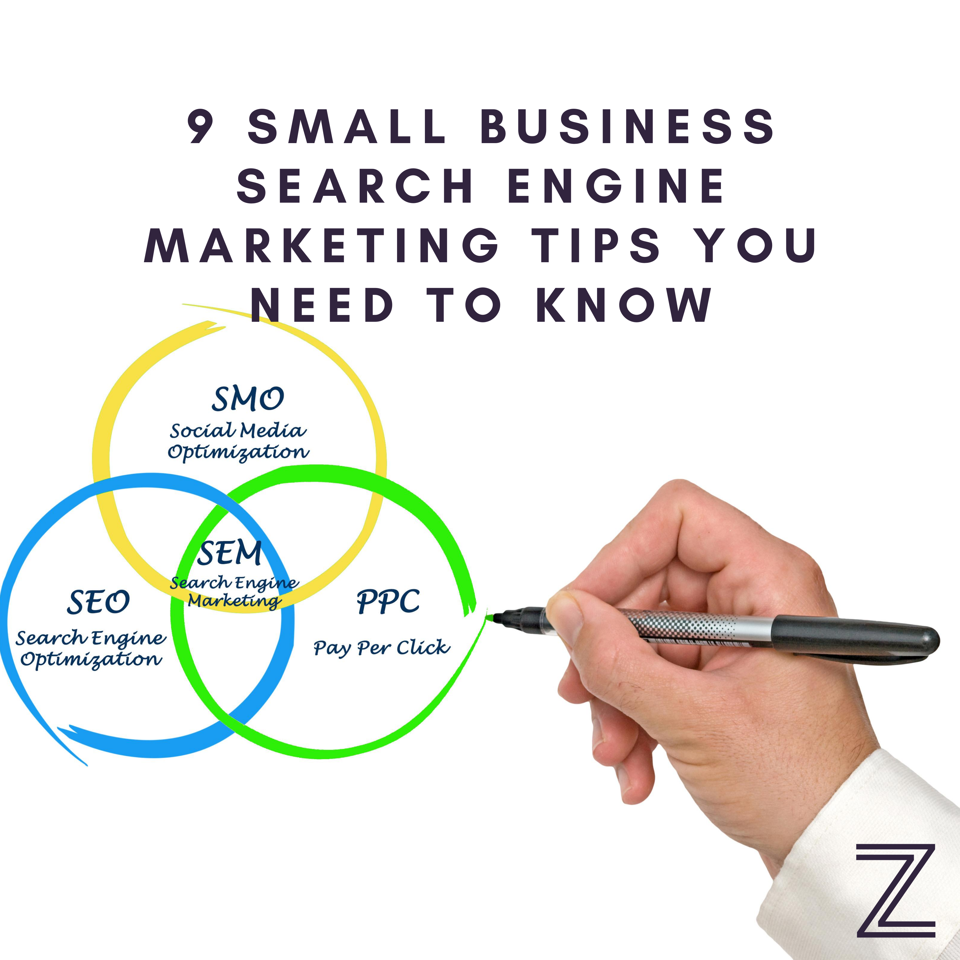 9 Small Business Search Engine Marketing Tips You Need to Know